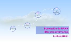 Planeación de RRHH (Recursos Humanos)