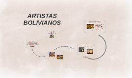 ARTISTAS BOLIVIANOS
