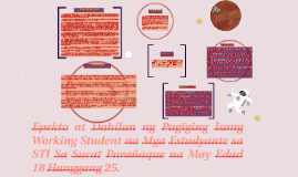 Copy of Copy of Epekto at Dahilan ng Pagiging Isang Working Student na Mga E