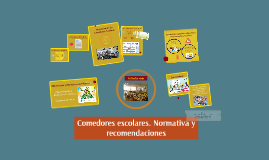 Comedores escolares Normativa y recomendaciones