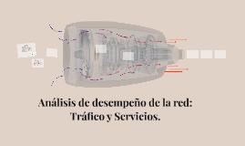 analisis de desempeño de la red trafico y servicios