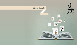 Copy of Deer Reader