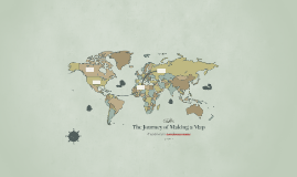 The Journey of Making a Map