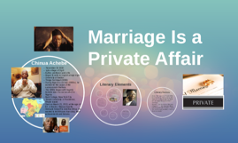 marriage is a private affair essay questions High school preview and questions in each selection are moral dilemma, predict short story, marriage is a private affair chinua achebe.