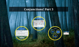Conjunctions! Part 3