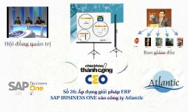 Số 26: Áp dụng giải pháp ERP Sap B1 cho công ty Atlantic