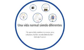 Una vida normal siendo diferentes