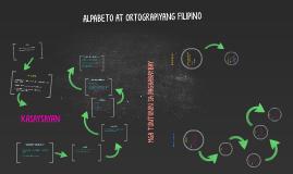 Copy of ALPABETO AT ORTOGRAPIYANG FILIPINO