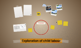 Exploration of child labour