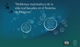 """""""Problemas matemáticos de la vida real basados en el Teorema"""