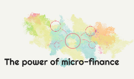The power of micro-finance