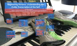 Registering Persona: Understanding the Public Transcription