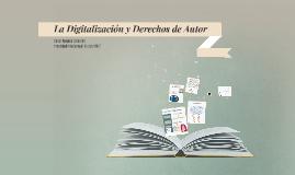 La Digitalización y Derechos de Autor