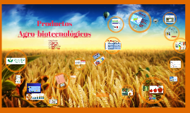 Copy of Productos Agro-biotecnológicos