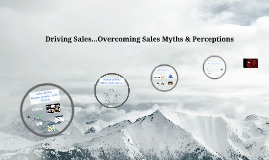 Driving Sales - Myths & Stereotypes
