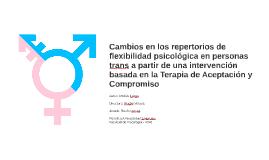 Cambios en los repertorios de flexibilidad psicólogica en pe