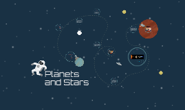 Planets and Stars
