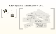 Future of science and innovation in China