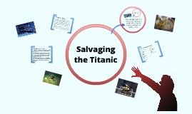 Salvaging the Titanic