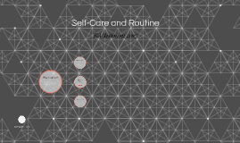 Self-Care and Routine