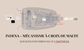 INDEXA - MÉCANISME À CROIX DE MALTE