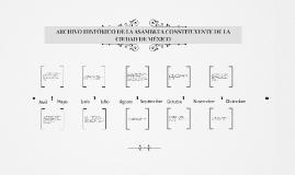 Copia de ARCHIVO HISTÓRICO DE LA ASAMBLEA CONSTITUYENTE DE LA CIUDAD