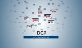 DIJITAL CINEMA PACKAGE ( DCP )