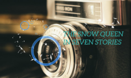 THE SNOW QUEEN IN SEVEN STORIES