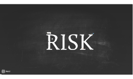 Copy of Risk