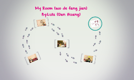 My Room (wo de fang jian)