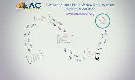 LAC School Pre-K Orientation