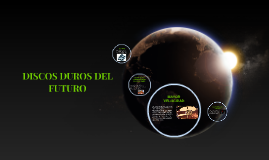 DISCOS DUROS DEL FUTURO
