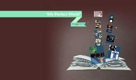 """My Perfect World"""