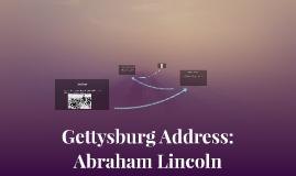Gettysburg Address: Abraham Lincoln
