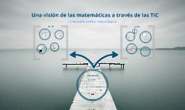Visión matemáticas a través de las TIC