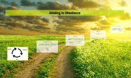 Abiding in Obedience (updated)