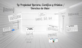 La Propiedad Literaria, Científica y Artística / Derechos de