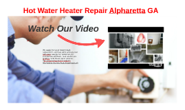 Hot Water Heater Repair Alpharetta GA