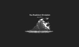 Bus Breakdown Simulation