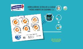 Copy of VERIFICACIÓN DEL SISTEMA DE LA CALIDAD Y MEDIO AMBIENTE EN COLOMBINA S.A.