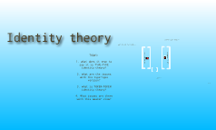 identity theory lesson two