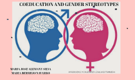 COEDUCATION AND GENDER STEREOTYPES