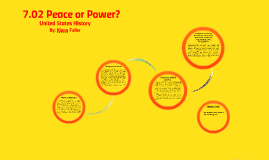 7.02 Peace or Power?