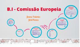 Copy of Comissão Europeia e B.I