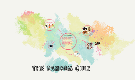 The Random quiz