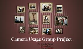Camera Usage Group Project