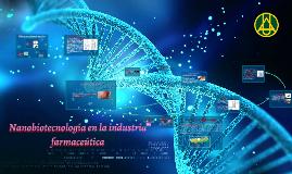 Nanotecnología en la industria farmaceútica