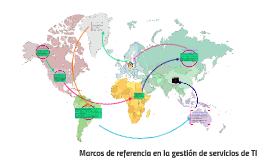Las metodologías y estándares internacionales utilizados par