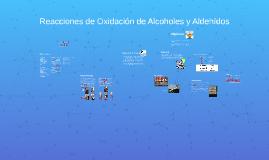 Reacciones de Oxidación de Alcoholes y Aldehídos