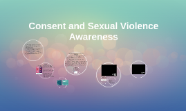 Consent and Sexual Violence Awareness